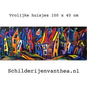 Vrolijke huisjes 2021 acrylschilderij 100 x 40 cm door thea